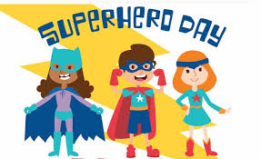 $1 Donation SUPERHERO DAY at the Primary School - Friday, Nov. 8, 2019